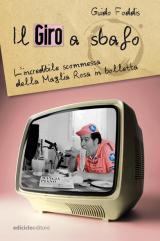 libro Giro a sbafo di Guido Foddis