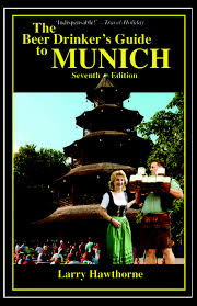 Beer Drinker's Guide to Munich