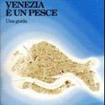 10 libri per conoscere e amare Venezia