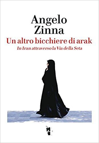 Un Altro Bicchiere Di Arak, libro di Angelo Zinna