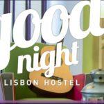 Goodnight Lisbon, l'ostello della buonanotte