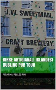 Birre Artigianali Irlandesi Dublino pub tour