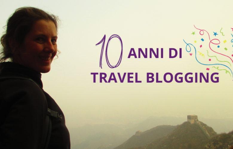 10 anni di travel blog